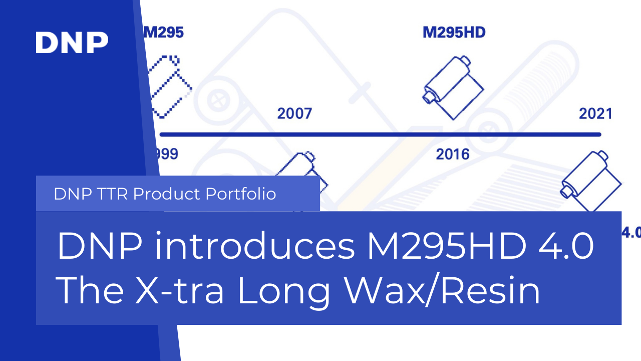 DNP Introduces M295HD 4.0 - The X-tra Long Wax/Resin Thermal Transfer